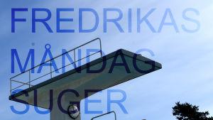 Fredrika hoppade från tio meter.