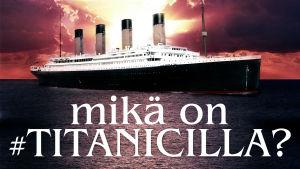Mikä on #Titanicilla -testi