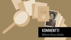 MOT:n Minna Knus-Galanin kommentti Lotta Svärd Säätiö -ohjelmaan