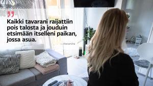 """Kuva Alexandran kodista ja sitaatti: """"Kaikki tavarani raijattiin pois talosta ja jouduin etsimään itselleni paikan, jossa asua."""""""