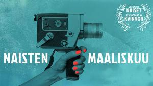 Naisten maaliskuun tunnuskuva: naisen käsi pitelee kaitafilmikameraa.