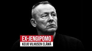 Mustavalkokuva miehestä (Keijo Vilhunen) ja teksti Ex-jengipomo Keijo Vilhusen elämä.
