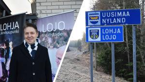 """Collage av två bilder. Till vänster syns Lojos stadsdirektör Mika Sivula som står framför reklamskyltar där det står """"Lojo, Insjöstaden"""". Till höger syns en skylt vid vägrenen med texten """"Nyland, Lojo""""."""
