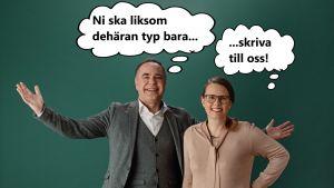 """Jens och Jenny står mot en grön bakgrund - med pratbubblor som säger """"Ni ska liksom dethäran typ bara skriva till oss""""."""