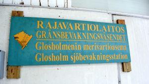 Gränsbevakningsväsendets skylt på Glosholm.