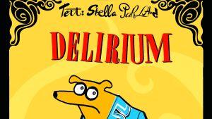 Stella Parland & Linda Bondestam: Delirium - romanen om en hund (2004)