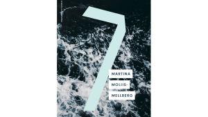 Boken 7 av Martina Moliis-Mellberg.