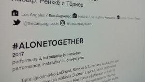 Text invid verket #alonetogether som ingår i ARS17.