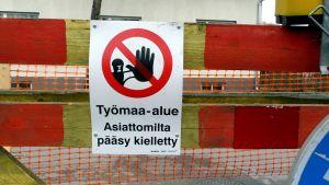 Arbetsplats - tillträde förbjudet.