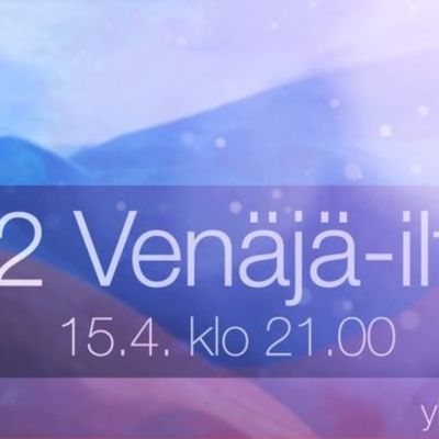 Ajankohtaisen kakkosen Venäjä-ilta tiistaina 15.4. klo 21