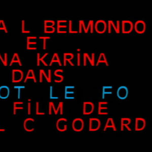 Hullu Pierrot, ohjaus Jean-Luc Godard.