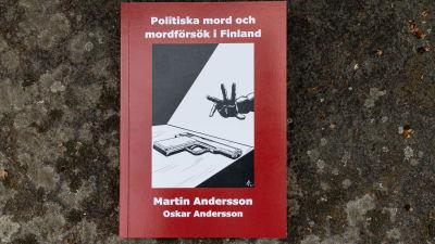 """""""Politiska mord och mordförsök i Finland"""" -boken"""