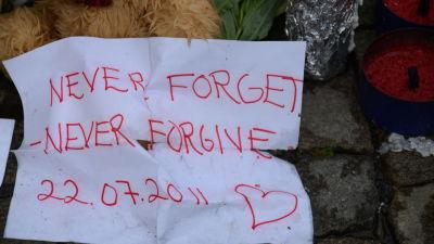 never forget - never forgive 22.07.2011