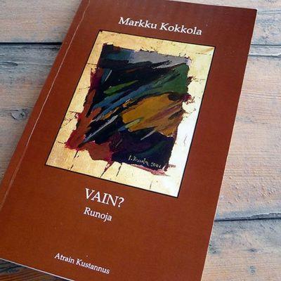 Markku Kokkolan runoteoksen kansi