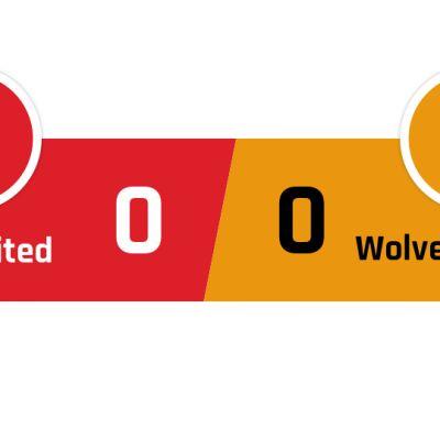 Manchester United - Wolverhampton 0-0