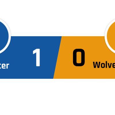Leicester - Wolverhampton 1-0