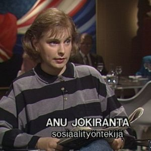Sosiaalityöntekijä Anu Jokiranta Sana sanasta -ohjelmassa 1992