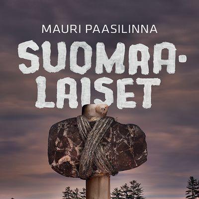 Mauri Paasilinna: Suomaalaiset - kirjan kansi