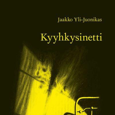 Jaakko Yli-Juonikas: Kyyhkysinetti - kirjan kansi