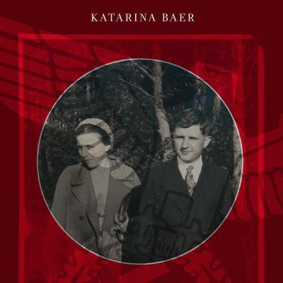 Katarina Baer: He olivat natseja -kirjan kansi