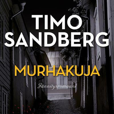 Timo Sandberg: Murhakuja-kirjan kansi