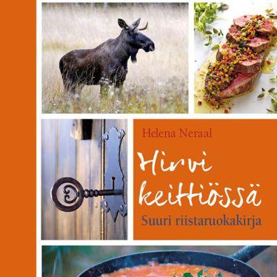 Helena Neraal: Hirvi keittiössä -kirjan kansi
