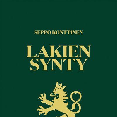 Seppo Konttinen: Lakien synty -kirjan kansi