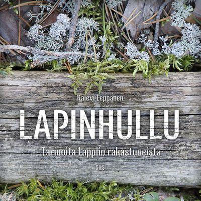 Kalevi Leppänen: Lapinhullu -kirjan kansi