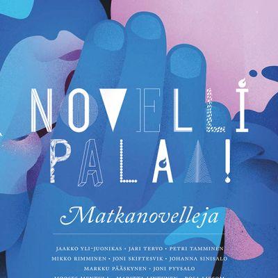 Novelli palaa matkanovelleja Katja Kettu Aki Salmela