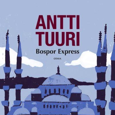 Antti Tuuri: Bospor Express -kirjan kansi