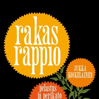Jukka Koskelainen: Rakas rappio -kirjan kansi