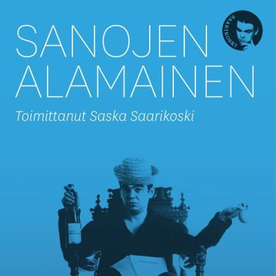 Saska Saarikoski: Sanojen alamainen -kirjan kansi