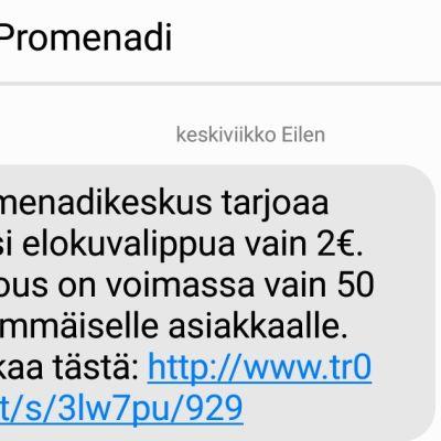 Printscreen kännykkäviestistä, jossa tarjotaan elokuvalippuja kahdella eurolla.
