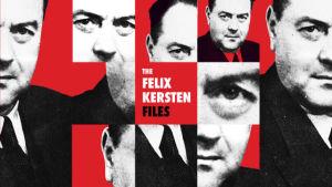 Felix Kersten -podcastin kuva, jossa punaisella taustalla mustavalkoisia kuvia kollaasina Felix Kerstenistä.
