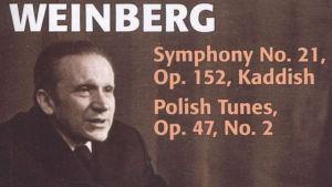 Mieczyslaw Weinberg: Sinfonia nro 21 ja Puolalaisia sävelmiä