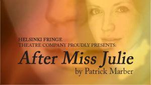 Bild till teaterföreställningen After Miss Julie av Helsinki Fringe teatergrupp