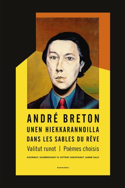 Janne Salos översättning av André Bretons dikter.