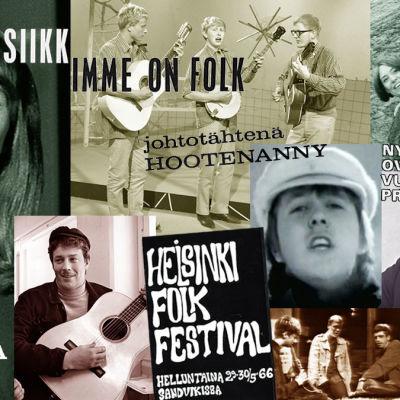 Kollaasissa Anki Lindquist, Hootenanny Trio, Sinkat, Irwin Goodman, Hector, Guldgurkorna ja Folk-Fredi sekä lehtiotsikoita ja mainoksia vuosilta 1965-1967.