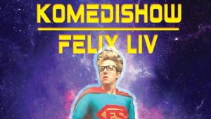 Flyer för Teater Mestolas Komedin om Felix Liv