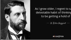 Sir Henry Rider Haggard, citat