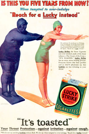 Lucky Strike -tupakkamerkin mainos, jossa vihjataan että nainen pysyy hoikkana kun polttaa tupakkaa.
