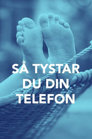 Bild med texten; Så tystar du din telefon.