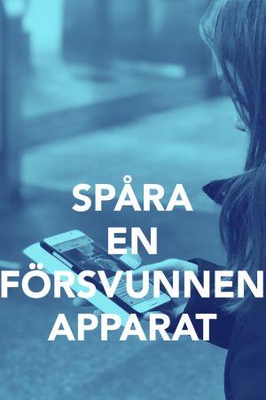 Bild med texten; Spåra din försvunna apparat.