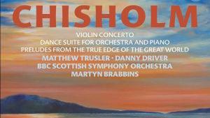 BBC:n skotlantilaisen sinfoniaorkesterin levyn kansikuva (Erik Chisholmin musiikkia).
