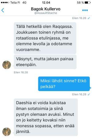 """Textmeddelanden mellan Yles rporter och frivilligsoldaten """"Kullervo"""" nära Raqqa."""