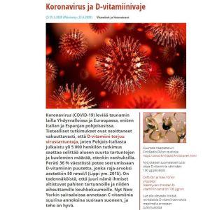Matti Tolonen skriver på sin webbsida att D-vitamin motverkar virussmitta och att det stora antalet coronadöda i Italien kan bero på D-vitaminbrist.