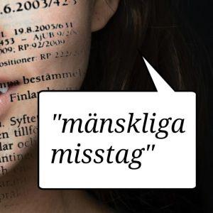 """En mun som grinar ursäktande, på ansiktet ett utdrag av språklagen, nere till höger en pratbubbla med texten """"mänskliga misstag""""."""