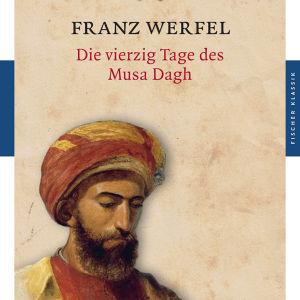 Franz Werfel: Die vierzig Tage des Musa Dagh