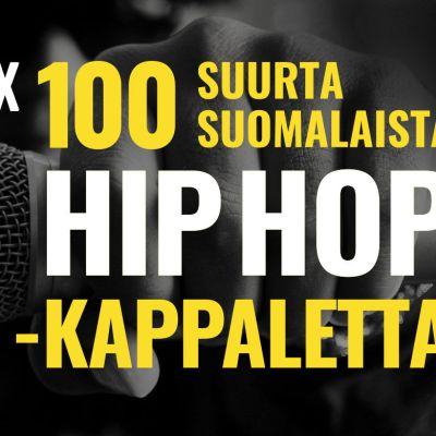 Kansikuva. 100 suurta suomalaista hiphop-kappaletta.