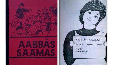 Ensimmäinen koltansaamen aapinen Aabbâs säämas julkaistiin vuonna 1972.